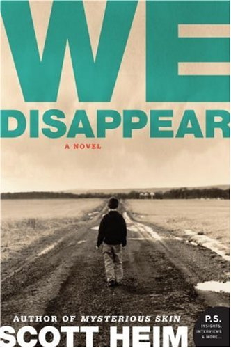 We Disappear   2008 9780061468971 Front Cover