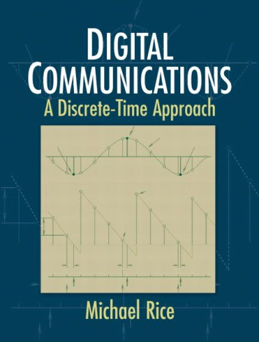 Digital Communications A Discrete-Time Approach  2009 edition cover