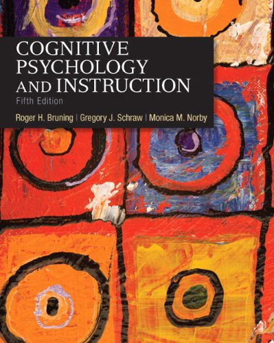 Cognitive Psychology and Instruction  5th 2011 edition cover