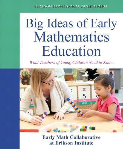 Big Ideas of Early Mathematics What Teachers of Young Children Need to Know  2014 edition cover