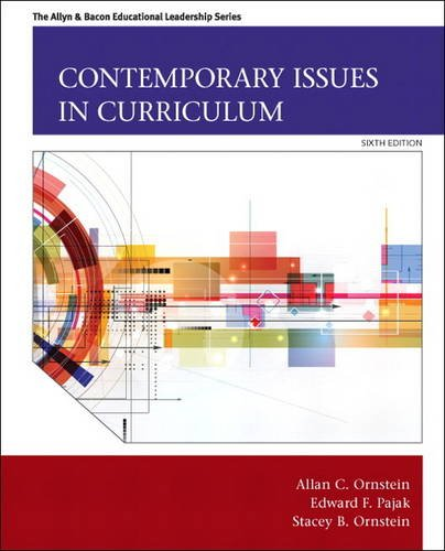 Contemporary Issues in Curriculum  6th 2015 edition cover