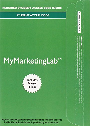 MyMarketingLab (Integrated Advertising, Promotion, and Marketing Communications With Pearson Etext:) 1st 2015 9780133866971 Front Cover