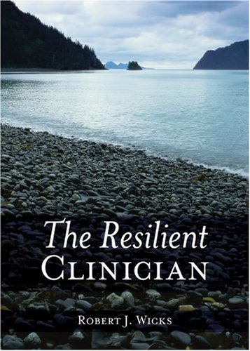 Resilient Clinician   2007 9780195316971 Front Cover