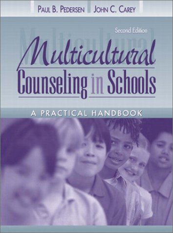Multicultural Counseling in Schools A Practical Handbook 2nd 2003 (Revised) edition cover