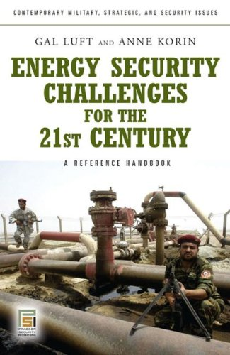 Energy Security Challenges for the 21st Century A Reference Handbook  2009 9780275999971 Front Cover