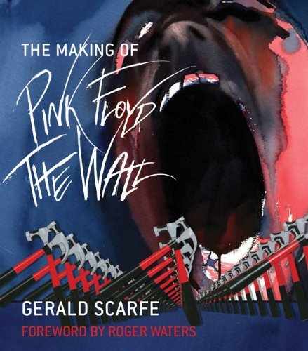 Making of Pink Floyd: the Wall   2010 9780306819971 Front Cover