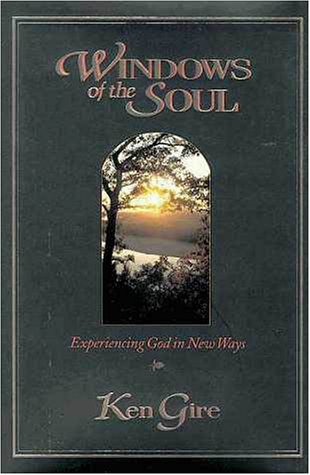 Windows of the Soul Experiencing God in New Ways  1996 edition cover