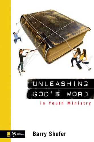 Unleashing God's Word in Youth Ministry   2008 edition cover