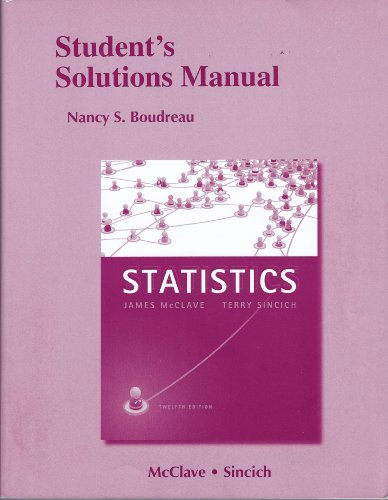 Student's Solutions Manual for Statistics  12th 2013 (Revised) edition cover