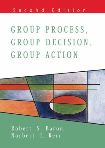 Group Process, Group Decisions, Group Action  2nd 2003 (Revised) edition cover
