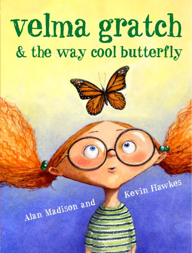 Velma Gratch and the Way Cool Butterfly   2007 edition cover