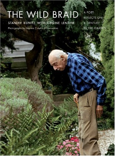 Wild Braid A Poet Reflects on a Century in the Garden  2007 edition cover