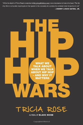 Hip Hop Wars What We Talk about When We Talk about Hip Hop - And Why It Matters  2008 edition cover