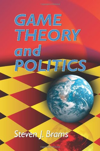 Game Theory and Politics   2004 9780486434971 Front Cover