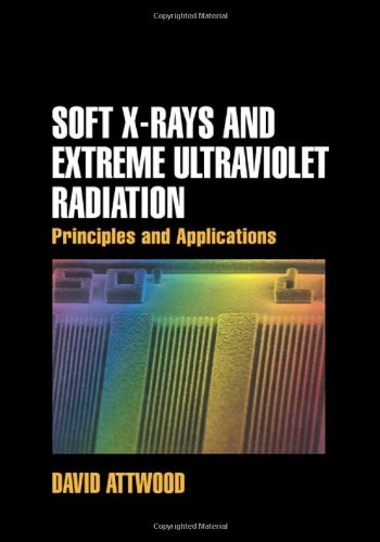 Soft X-Rays and Extreme Ultraviolet Radiation Principles and Applications  2006 9780521029971 Front Cover