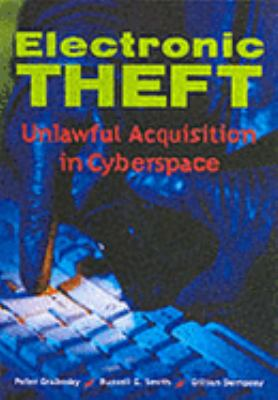 Electronic Theft Unlawful Acquisition in Cyberspace  2001 9780521805971 Front Cover
