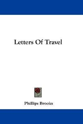 Letters of Travel  N/A 9780548354971 Front Cover