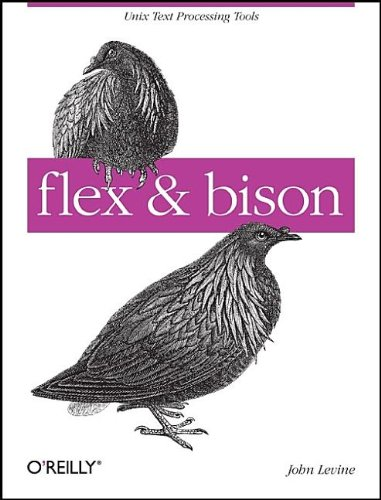 Flex and Bison Text Processing Tools  2009 9780596155971 Front Cover