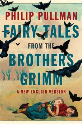 Fairy Tales from the Brothers Grimm A New English Version  2012 edition cover