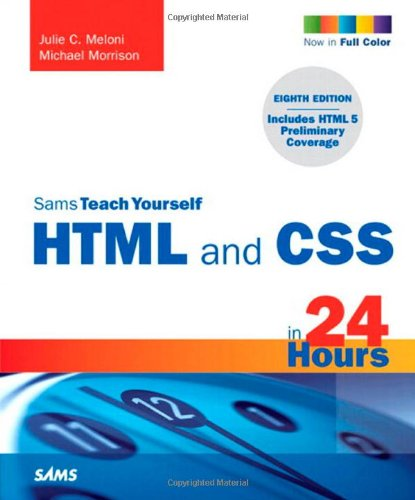HTML and CSS in 24 Hours  8th 2010 edition cover