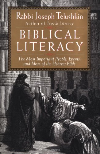 Biblical Literacy The Most Important People, Events, and Ideas of the Hebrew Bible  1997 (Annotated) 9780688142971 Front Cover