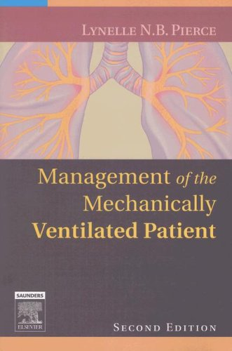 Management of the Mechanically Ventilated Patient  2nd 2007 (Revised) edition cover
