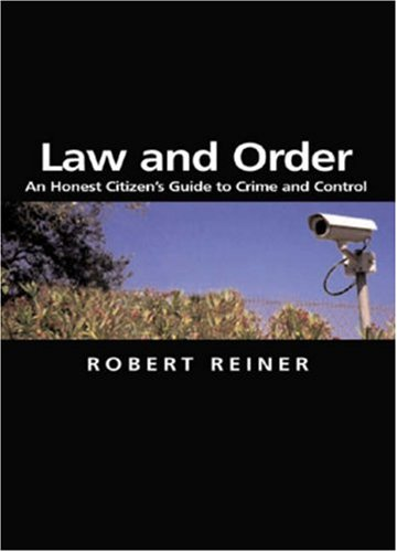 Law and Order An Honest Citizen's Guide to Crime and Control  2007 edition cover