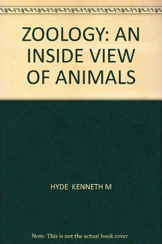 Zoology: An Inside View of Animals 3rd 2004 (Revised) 9780757509971 Front Cover