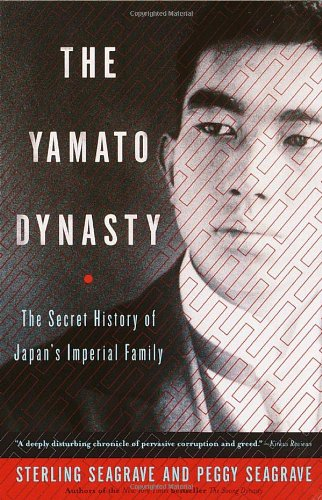 Yamato Dynasty The Secret History of Japan's Imperial Family Reprint 9780767904971 Front Cover