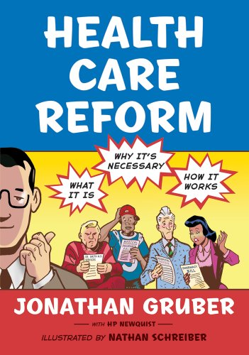 Health Care Reform What It Is, Why It's Necessary, How It Works  2011 edition cover