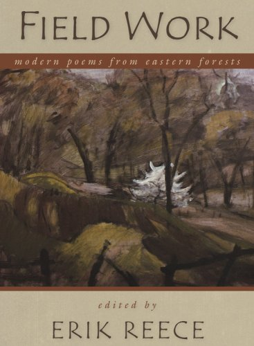 Field Work Modern Poems from Eastern Forests  2008 edition cover