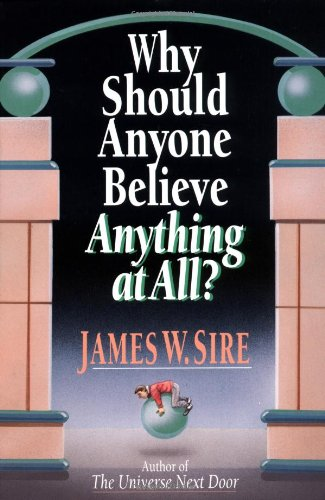 Why Should Anyone Believe Anything at All?  N/A edition cover