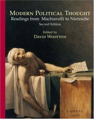 Modern Political Thought Readings from Machiavelli to Nietzsche 2nd 2007 (Revised) edition cover