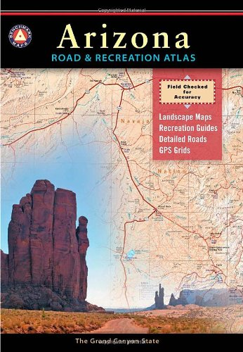 Arizona Road and Recreation Atlas  6th 2007 edition cover