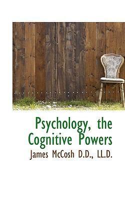 Psychology, the Cognitive Powers  N/A 9781116808971 Front Cover