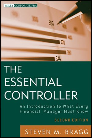 Essential Controller An Introduction to What Every Financial Manager Must Know 2nd 2012 edition cover