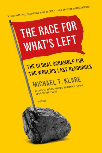 Race for What's Left The Global Scramble for the World's Last Resources  2013 edition cover