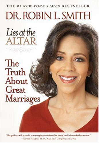 Lies at the Altar The Truth about Great Marriages  2007 edition cover