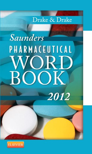 Saunders Pharmaceutical Word Book 2012   2011 edition cover