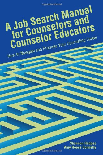 Job Search Manual for Counselors and Counselor Educators : How to Navigate and Promote Your Counseling Career  2010 edition cover