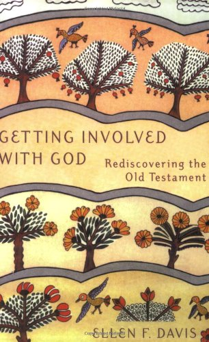 Getting Involved with God Rediscovering the Old Testament  2001 edition cover