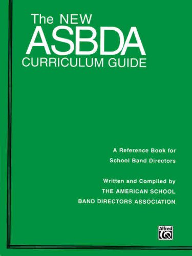 New ASBDA Curriculum Guide A Reference Book for School Band Directors  1997 edition cover