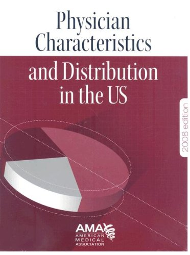 Physician Charateristics and Distribution in the U. S.   2007 edition cover