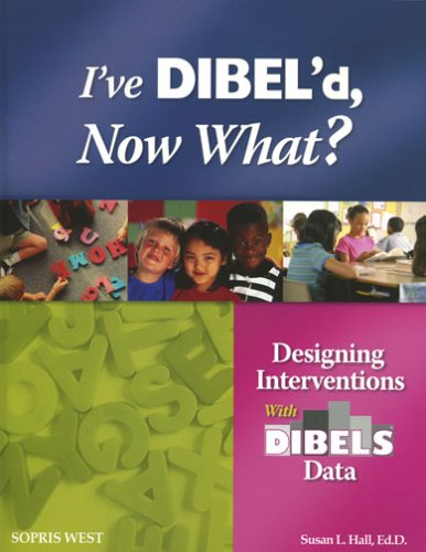 I've Dibel'd, Now What? 6th 2006 edition cover