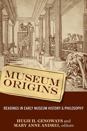 Museum Origins Readings in Early Museum History and Philosophy  2008 edition cover