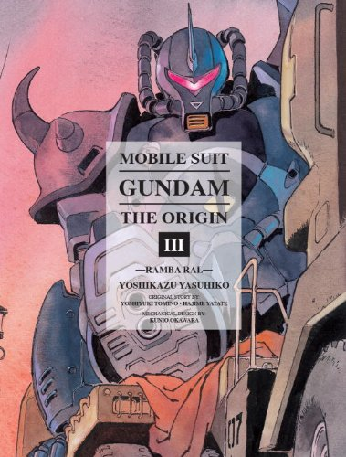 Mobile Suit Gundam: the ORIGIN, Volume 3 Ramba Ral  2013 9781935654971 Front Cover