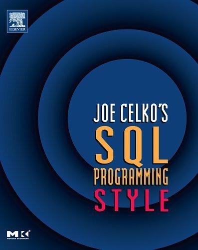 Joe Celko's SQL Programming Style   2005 9780120887972 Front Cover