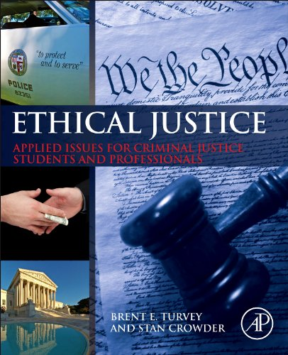 Ethical Justice Applied Issues for Criminal Justice Students and Professionals  2013 edition cover