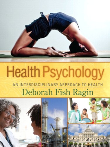 Health Psychology An Interdisciplinary Approach to Health  2011 edition cover
