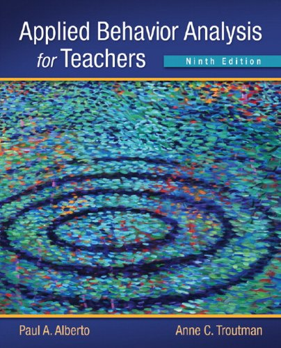 Applied Behavior Analysis for Teachers  9th 2013 (Revised) 9780132655972 Front Cover